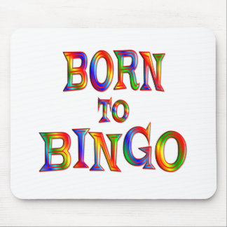 Born to BINGO Mouse Pads