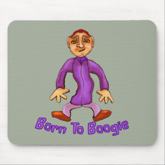 Born To Boogie Mouse Pad