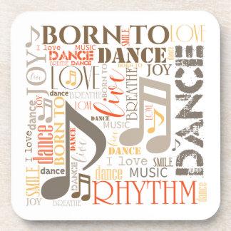 Born to Dance Brown ID277 Coaster