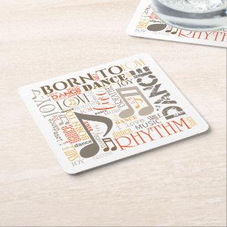 Born to Dance Brown ID277 Square Paper Coaster