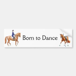 Born to Dance Dressage Bumper Sticker