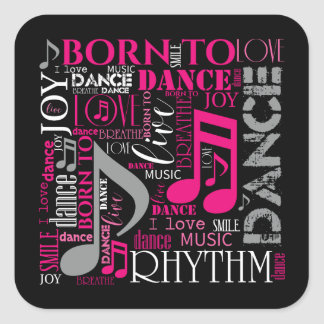 Born to Dance Pink ID277 Square Sticker
