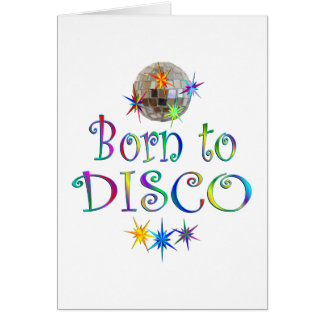Born to Disco Card