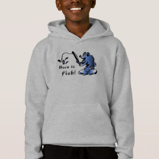 Born to, Fish! Hooded Sweatshirt
