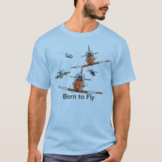 Born to Fly Aviator T-Shirt