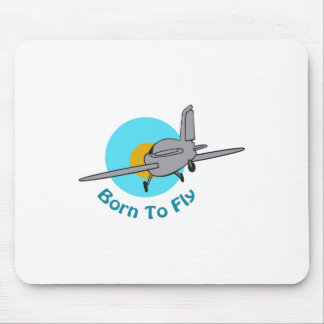 BORN TO FLY MOUSE PAD