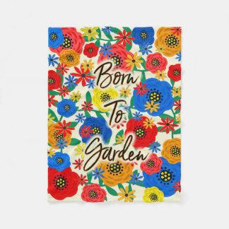 Born to Garden Fleece Blanket