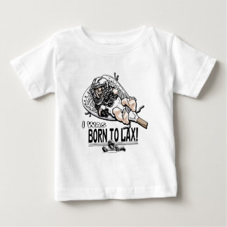 Born to LaX Lacrosse Gear Baby T-Shirt