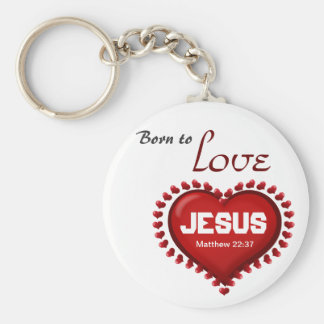 Born to Love Keychain
