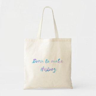 Born To Make History Tote Bag