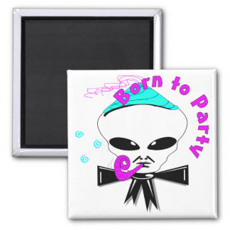 Born To Party Square Magnet