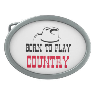 Born to play country oval belt buckle
