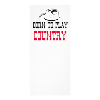 Born to play country rack card