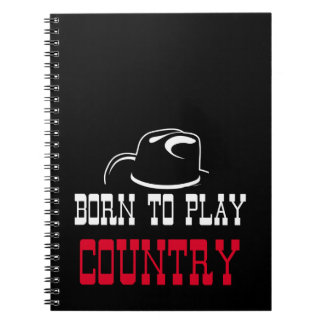Born to play country spiral notebook