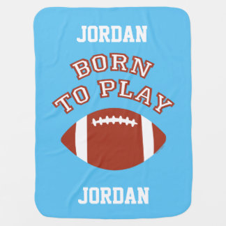 Born To Play Football Baby Blanket