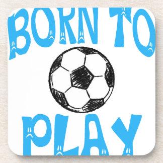 born to play football beverage coaster