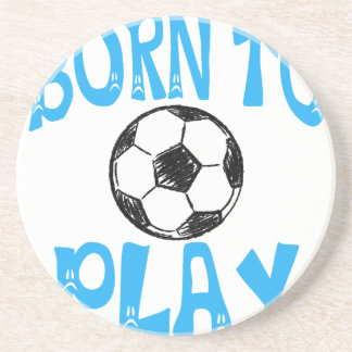 born to play football beverage coasters