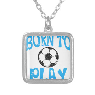 born to play football silver plated necklace