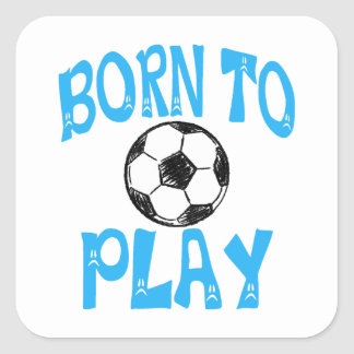 born to play football square sticker