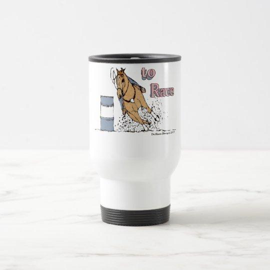Born to Race Barrel Horse Travel Mug