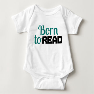 Born to Read for Baby Baby Bodysuit