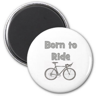Born to ride magnet