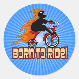 Born To Ride Tricycle Design Round Sticker