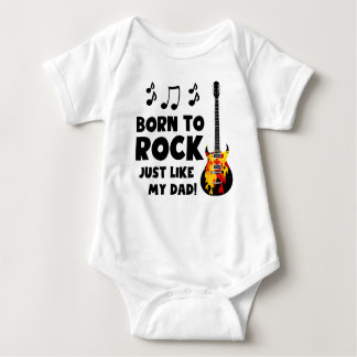 Born To Rock Just Like My Dad Baby Bodysuit