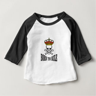 born to rule dead baby T-Shirt