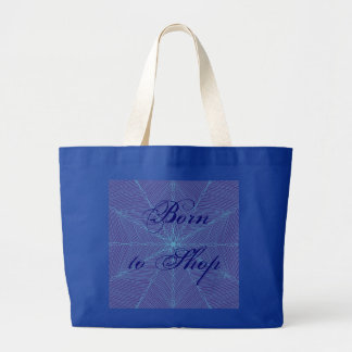 Born to Shop Jumbo Tote Bag