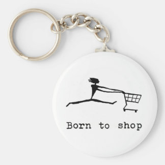 Born to shop keychain