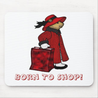 Born to shop mousemat, mousepad, bear shopping mouse pad