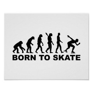 Born to skate evolution speed skating poster