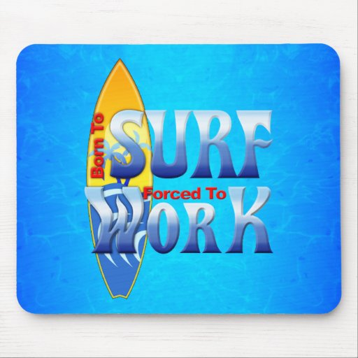 Born To Surf Mousepads