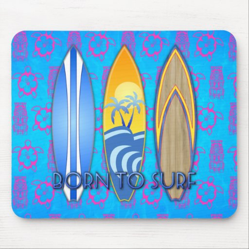Born To Surf Mouse Pad