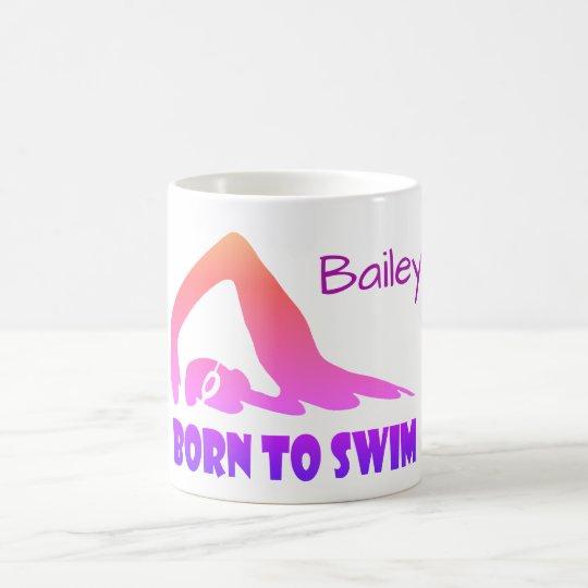 Born to swim, freestyle swimmer, personalised coffee mug