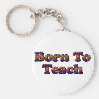 Born To Teach-Colors Keychain