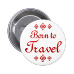 BORN TO TRAVEL BUTTONS