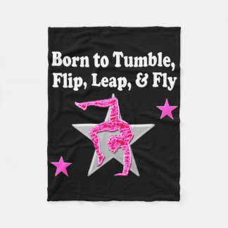 BORN TO TUMBLE, LEAP AND FLY GYMNAST FLEECE BLANKET