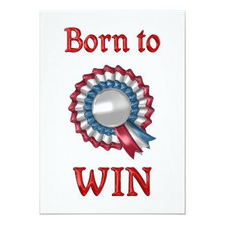 """Born to Win 5"""" X 7"""" Invitation Card"""