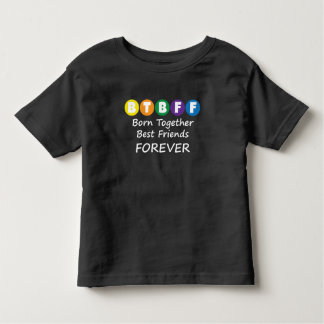 Born Together BFF Toddler Tee for Twins, Triplets