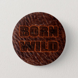 Born wild genuine leather 2 inch round button