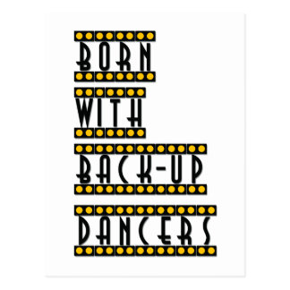 Born with Back-up Dancers postcard broadway Tap