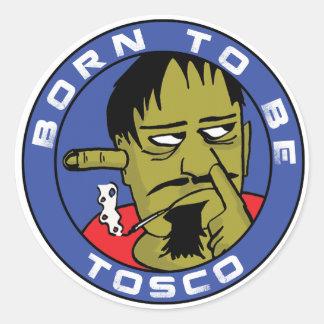 Born You the BE Tosco Round Sticker