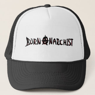 bornanarchist trucker hat