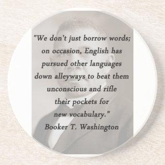 Borrow Words - Booket T Washington Drink Coasters