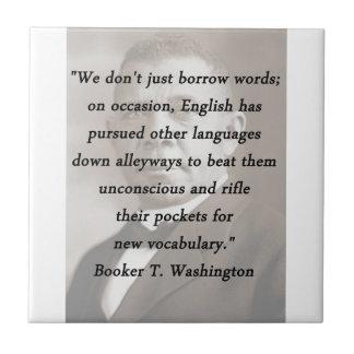 Borrow Words - Booket T Washington Tile