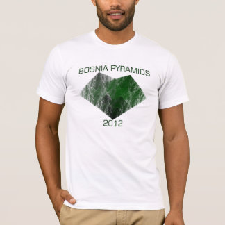 BOSNIA PYRAMIDS 2012 T-Shirt