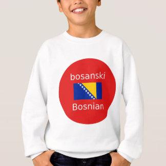 Bosnian Language Design Sweatshirt