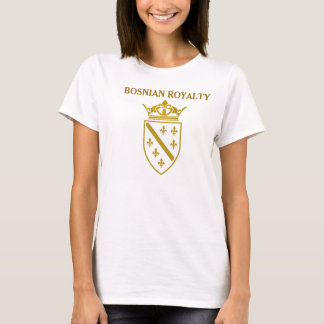Bosnian Royalty Female T-Shirt